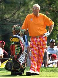 He drinks, he smokes, he's overweight, and he wears funny pants.  Love it!!