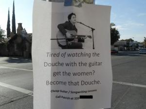Yes.  Become the douche.  It'll be okay.